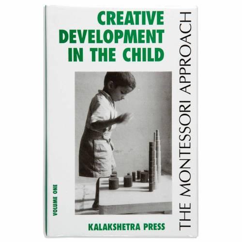 Creative development in the child, volume 1  Montessori guide books