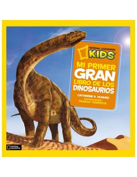 Mi primer gran libro de los dinosaurios  Libros con Imágenes Reales