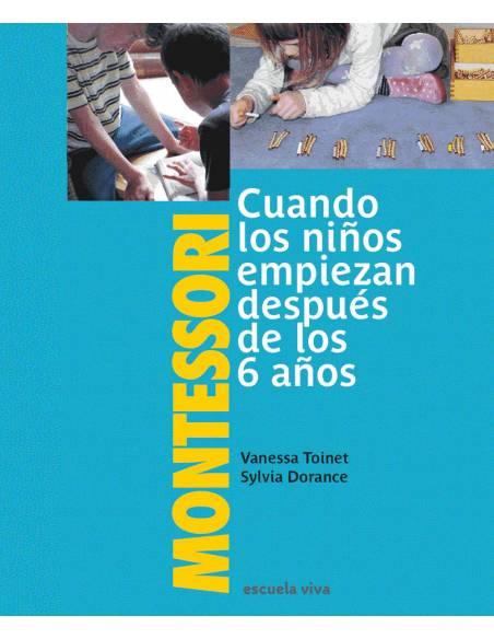 Montessori: Cuando los niños empiezan después de 6 años  Libros Montessori