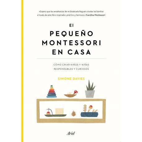 El pequeño Montessori en casa, Simone Davies  Libros Montessori