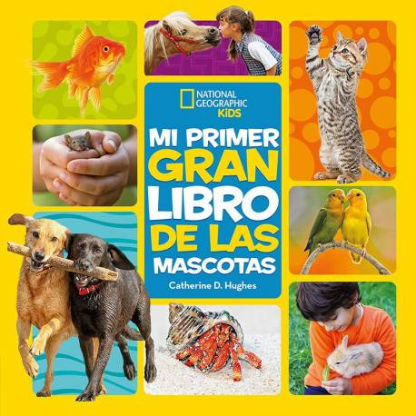Mi Primer gran Libro de las Mascotas  Libros con Imágenes Reales