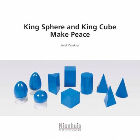King Sphere & King Cube Make Peace  Montessori Books for Children
