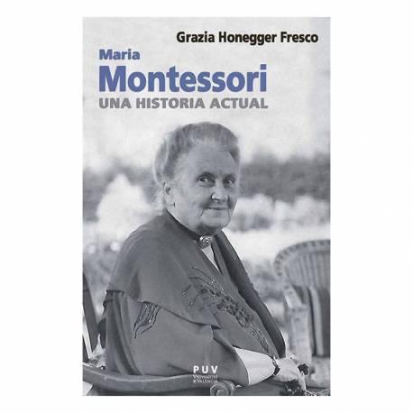 María Montessori, una historia actual  Libros