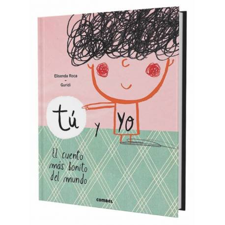 Tú y yo, el cuento más bonito del mundo  Cuentos para leer juntos