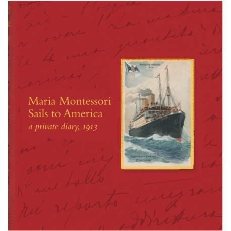 Maria Montessori sails to America  Books by María Montessori
