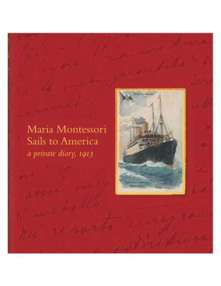 Vol 18a: Maria Montessori sails to America