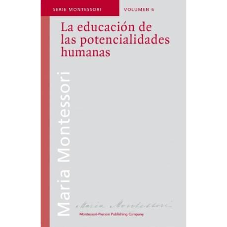 La educación de las potencialidades humanas