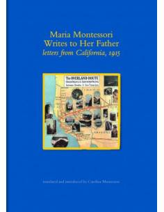 letters from California to Montessori's father, 1915