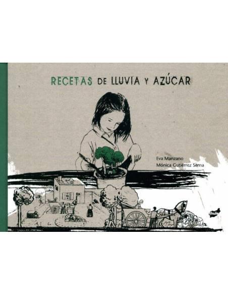 Recetas de azúcar y lluvia  Cuentos para leer juntos