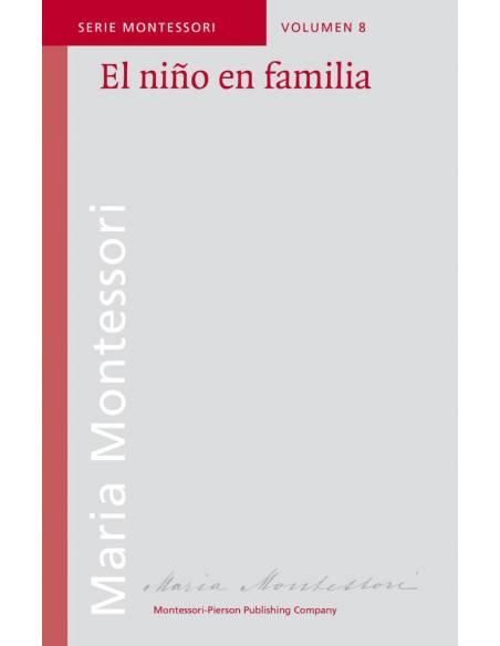 El niño en la familia - María Montessori
