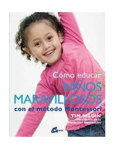 Como educar niños con el maravilloso metodo montessori