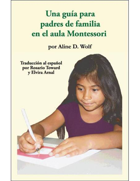 Guia para padres de familia del aula montessori