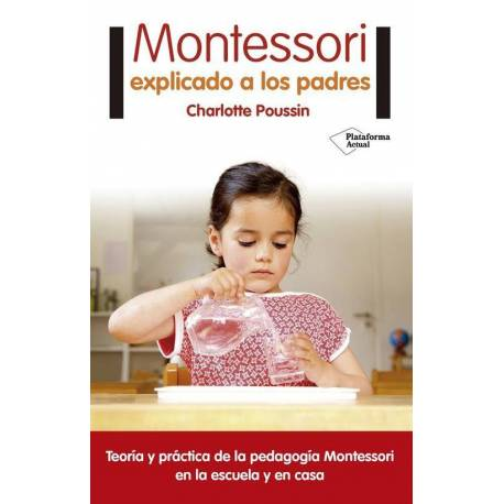 Montessori explicado a los padres  Libros Montessori