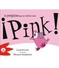 ¡Pink! El pingüino que se volvió rosa