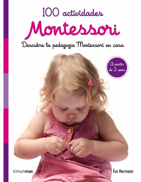 100 Actividades Montessori a partir de 2 años  Libros Montessori
