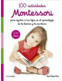 100 Actividades Montessori para ayudar a tus hijos en el aprendizaje de la lectura y la escritura