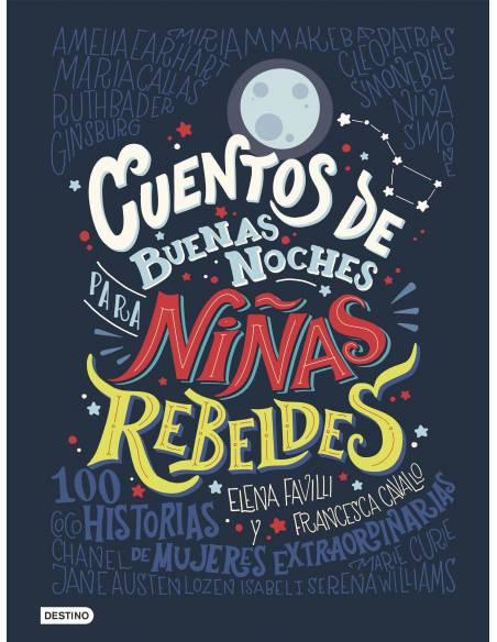 Cuentos de buenas noches para niñas rebeldes  Libros