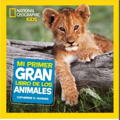 Mi primer gran libro de los animales  Libros con Imágenes Reales