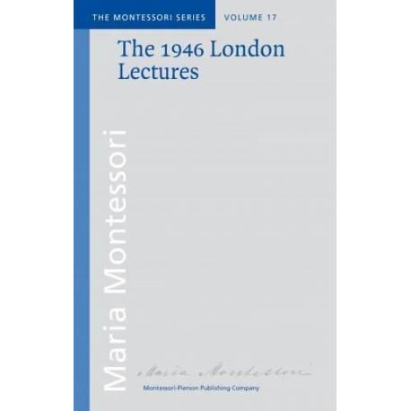 Vol 17: The 1946 London Lectures  Books by María Montessori