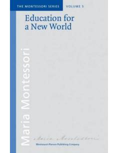 Vol 5: Education for a new World