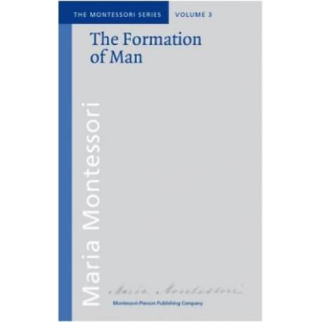 Vol 3: The Formation of Man  Books by María Montessori