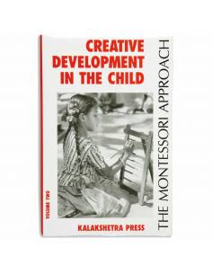 Creative development in the child, volume 2