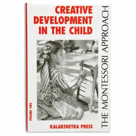 Creative development in the child, volume 2  Books by María Montessori