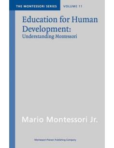 Vol 11: Education for Human Development: understanding Montessori