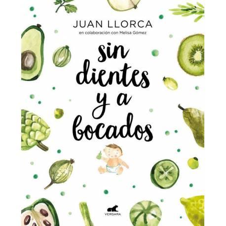 Sin dientes y a bocados de Juan Llorca