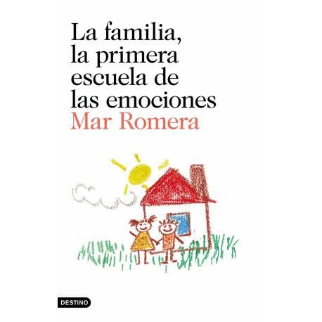 Familia, la primera escuela de las emociones