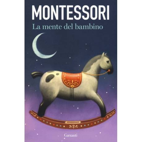 LA MENTE DEL BAMBINO  Books by María Montessori