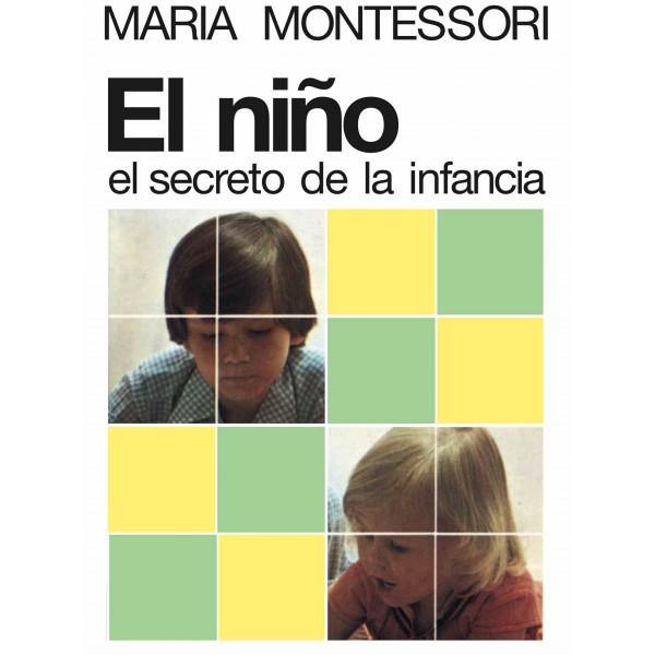 Libro El niño, el secreto de la infancia