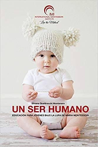 Un ser humano - La importancia de los tres primeros años de vida
